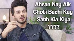 Ahsan Nay Aik Choti Bachi Kay Sath Aisa Kia Kiya? - Ahsan Khan Special