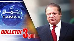 Samaa Bulletin - 03 PM - SAMAA TV