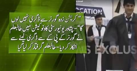 Student refuses to receive degree from Governer KPK